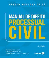 MANUAL DE DIREITO PROCESSUAL CIVIL - 03 ED